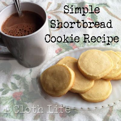 Simple shortbread cookie recipe from a cloth life