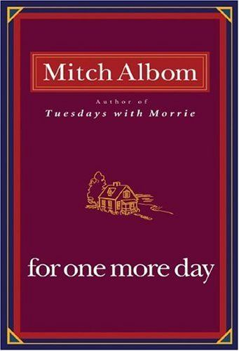 One of my most favorite book ever. For One More Day by Mitch Albom is a must read for everyone!