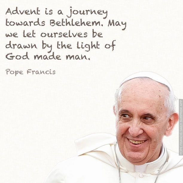 Advent | Pope Francis quotes | Pinterest