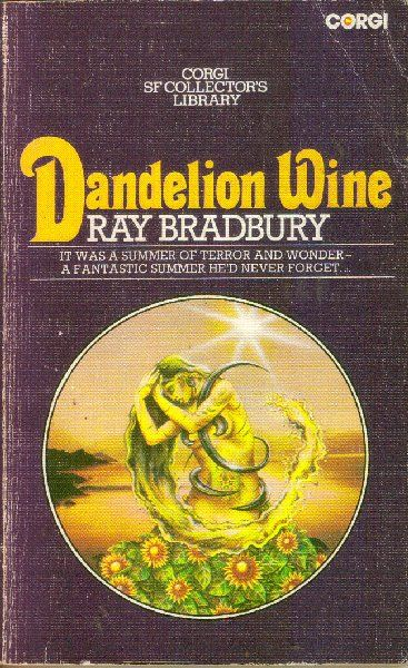 dandelion wine by ray bradbury essay At first glance, ray bradbury seems to have forgotten his sci-fi and fantasy roots while writing dandelion wine but they are still present, only in parodied form.