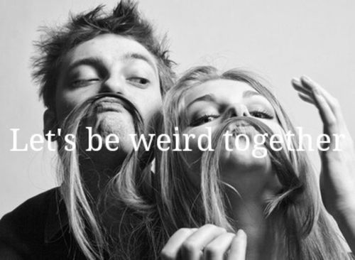 Let´s be weird together...FOREVER! #love #happiness #boyfriend