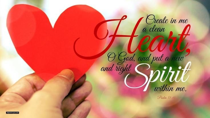 create in me a clean heart, O God | Faith | Pinterest
