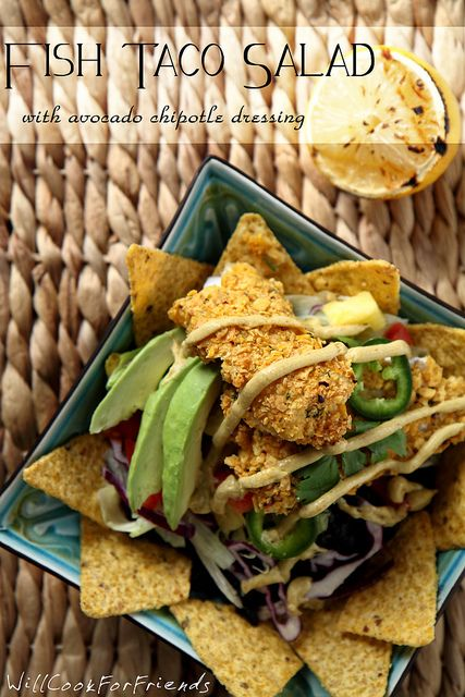Fish Taco Salad with Avocado Chipotle Dressing by WillCookForFriends ...