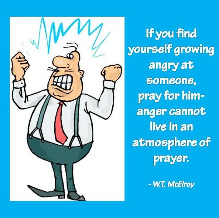 """Know this, my beloved brothers: let every person be quick to hear, slow to speak, slow to anger; for the ANGER OF MAN DOES NOT PRODUCE the RIGHTEOUSNESS of  God,"" James 1:19-20."