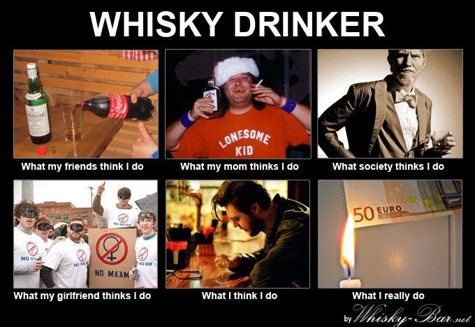 Whisky Drinker, what I do | What I really do meme | Pinterest Gerard Butler Quotes