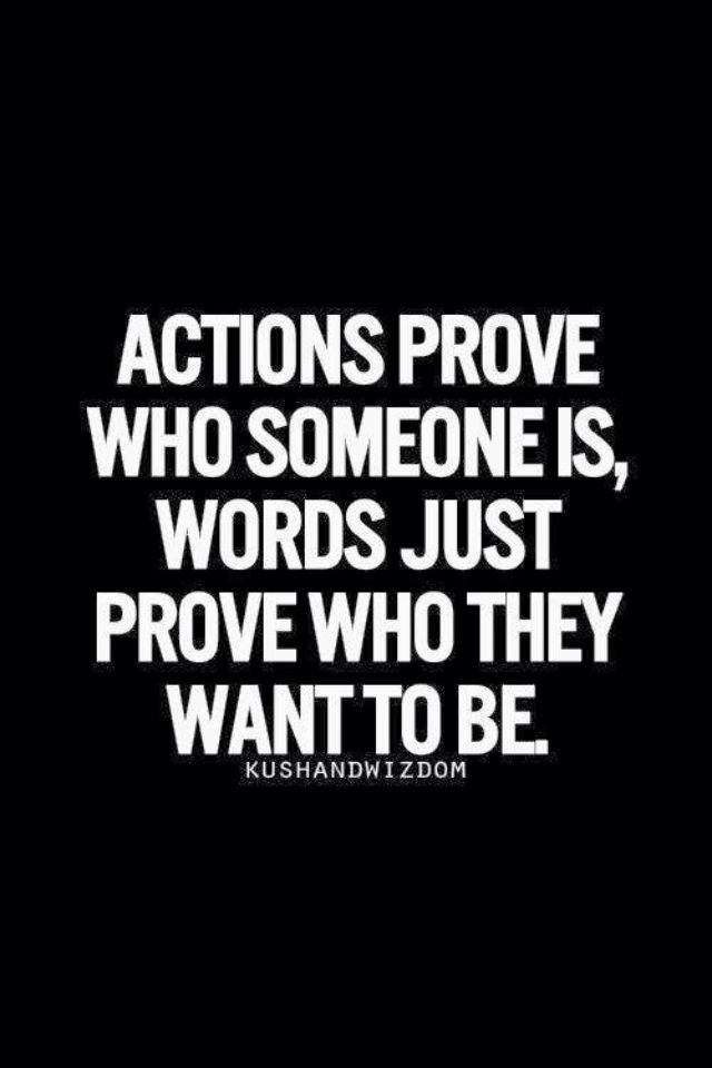 actions vs words dating What is love what is not love  abusive dating relationships)  it is just the most powerful feeling that words only describe a small part of it.
