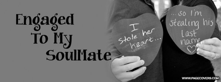 Engaged To My Soulmate Facebook Cover - PageCovers.com