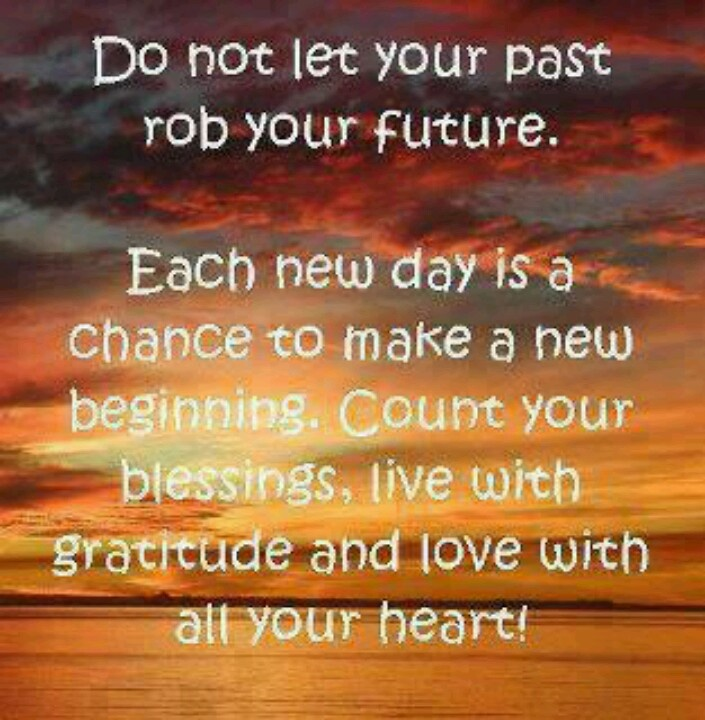Each day is a new beginning...