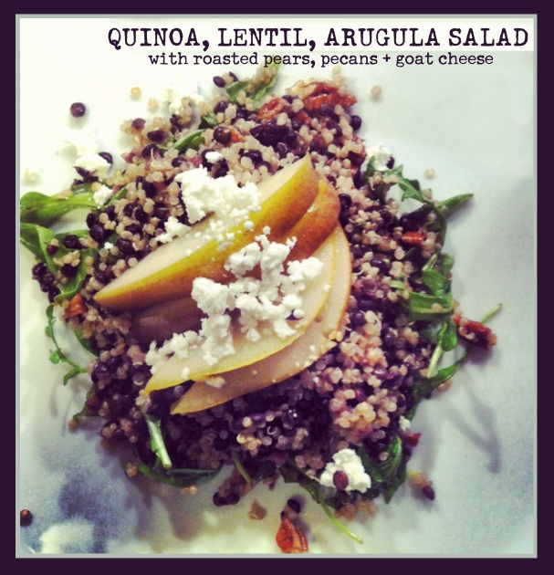 ... , Lentil, Arugula Salad with Roasted Pears, Pecans and Goat Cheese