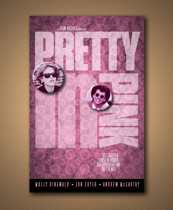 PRETTY IN PINK Movie Quote Poster by ManCaveSportsSigns on Etsy, $18 ...