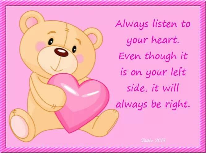 Always listen to your heart.....  Quotes  Pinterest