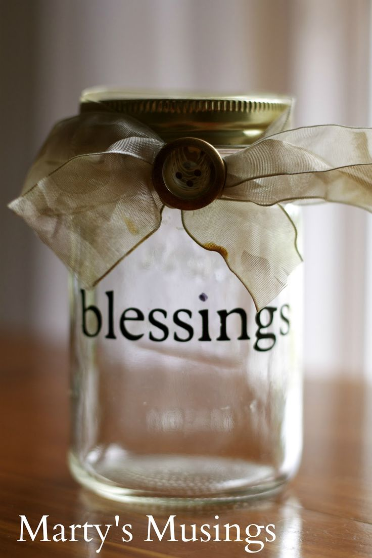 Our Blessing Jar (and other uses for Mason jars)
