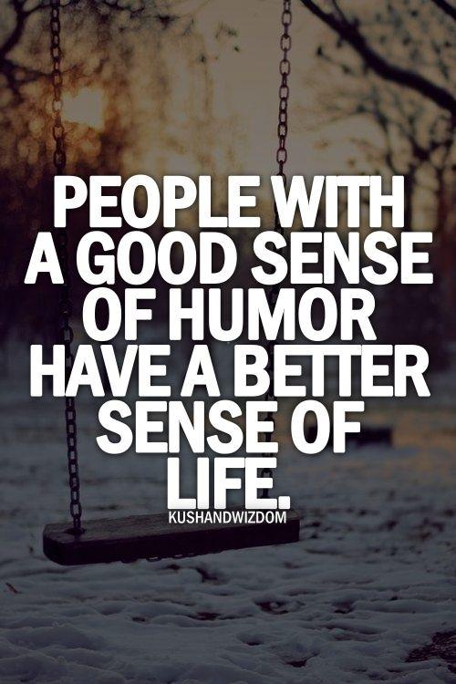Good Sense Of Humor Quotes. QuotesGram