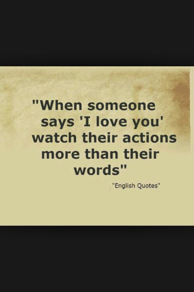 Love Is Action Not Words Quotes