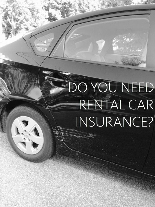 Perfect Do You Need Rental Car Insurance