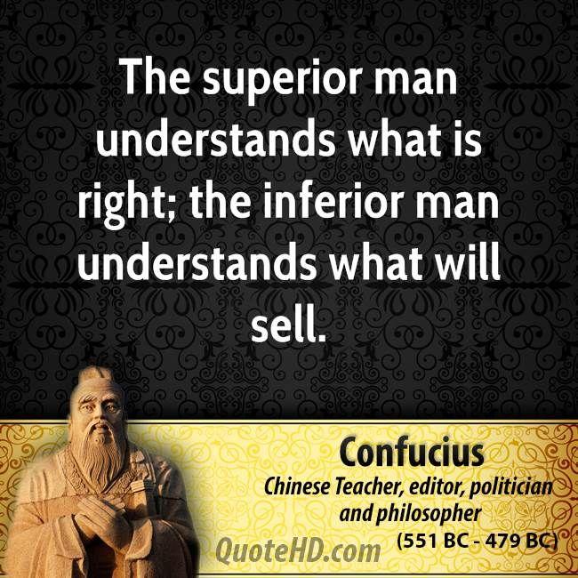 A Superior Man Confucius Quotes