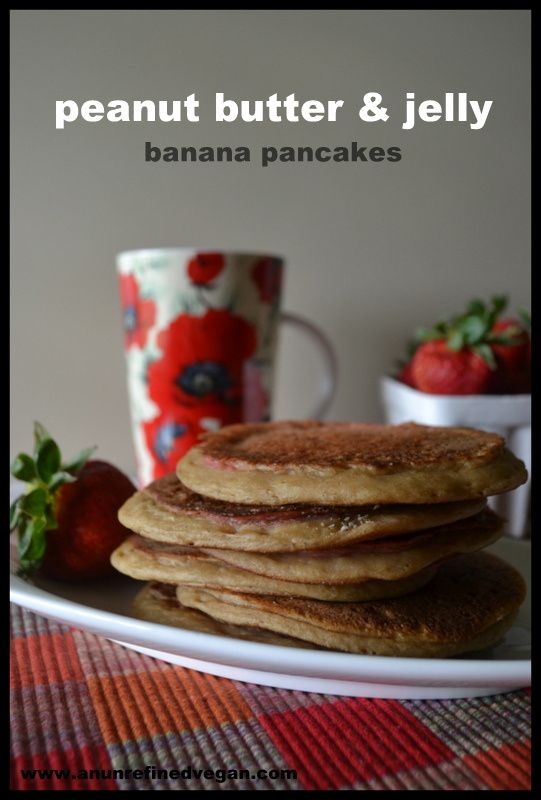 Peanut Butter & Jelly Banana Pancakes. Gluten-, Sugar- and Oil-free ...