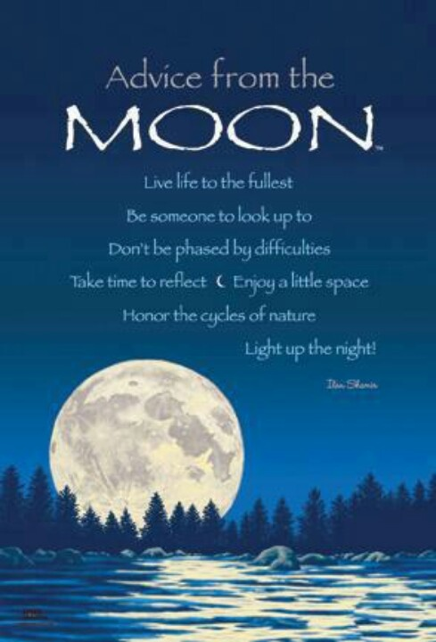 Advice from the Moon Quotes I Love Pinterest