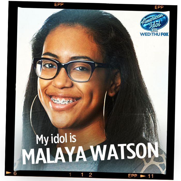 My idol is malaya watson see more here http idol ly oznrtc