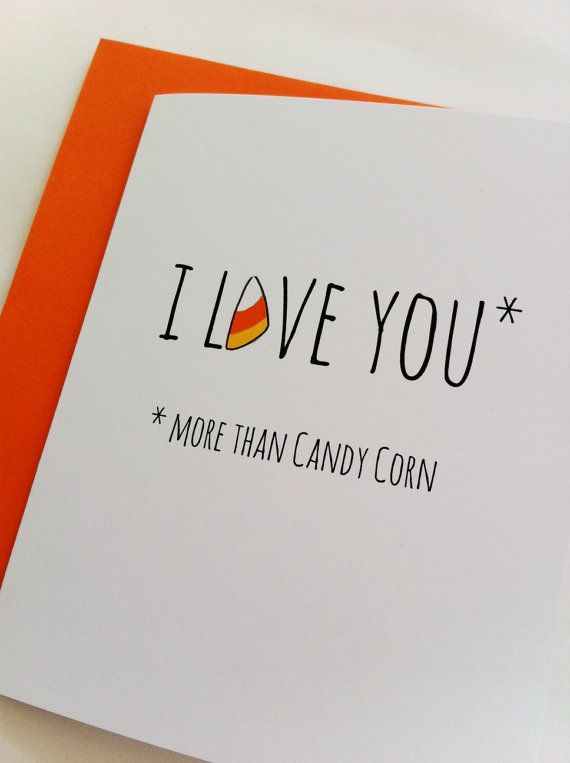 Funny Halloween Card. Candy Corn Card. Halloween Cards. I Love You ...