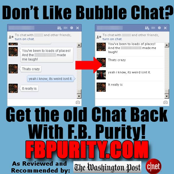 Change Facebook Bubble Chat Back to old style FB chat with F.B. Purity