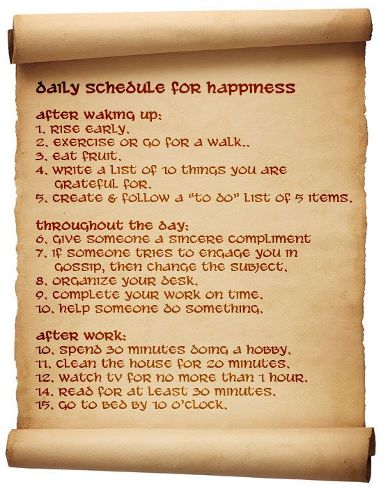 Nice daily schedule for happiness. And not too far off of my current schedule!