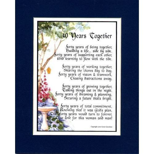 Wedding Anniversary Gifts For Parents 40 Years : 40th Wedding/Anniversary Poems Wedding Anniversary Poems In Spanish ...