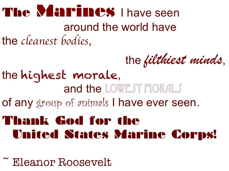 Eleanor Roosevelt Quotes Marines Inspiration Quoteeleanor Roosevelt About Marines Eleanor Roosevelt