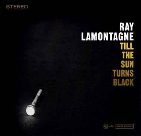 Ray Lamontagne Till The Sun Turns Black 103