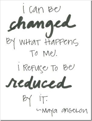 refuse to be reduced by it
