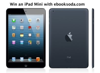 Win an iPad Mini via eBookSoda, a new site for readers. Easy entry here:  http://someonewotwrites.blogspot.co.uk/2013/11/win-ipad-mini.html