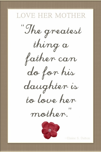 Love Quotes For Father And Mother Fathers Love Your Daughter S Mother Quotes  Thoughtful