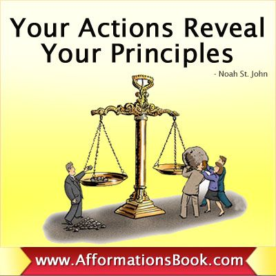 Your actions reveal your principles reflections pinterest