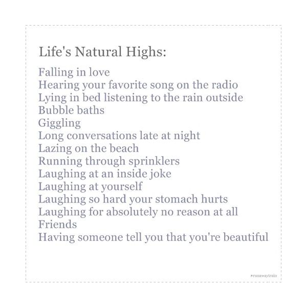 Life's Natural Highs :)