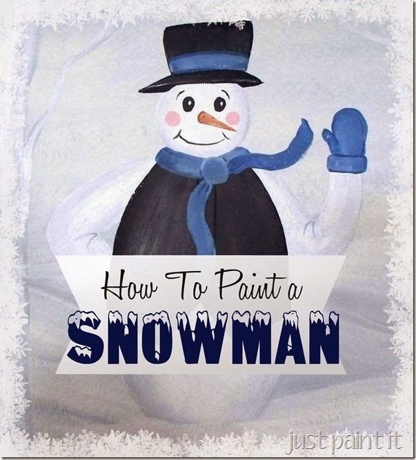 how to paint a really cute snowman share your craft