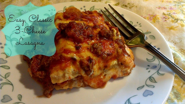 Easy, Classic 3-Cheese Lasagna | Grubbing | Pinterest