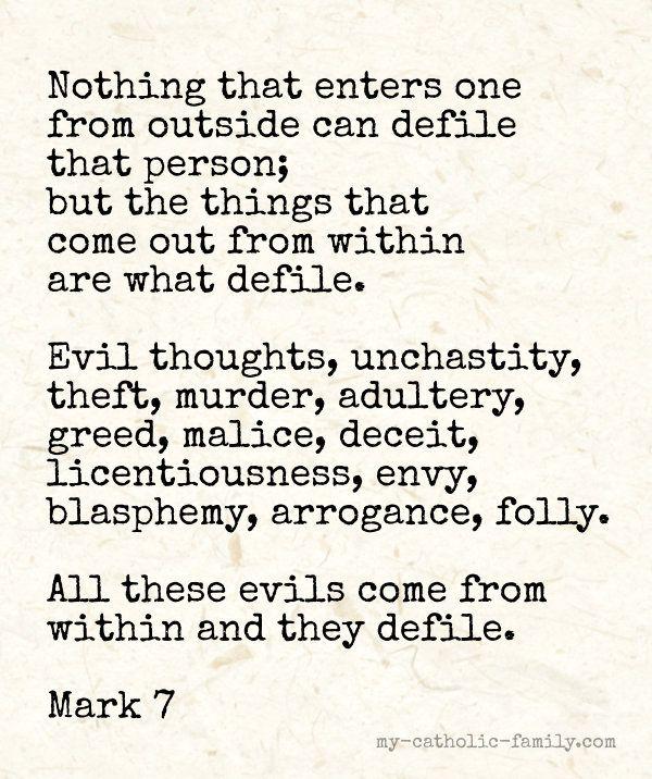Malice deceit licentiousness envy blasphemy arrogance folly