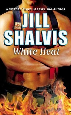 white heat   jill shalvis he s not the only one on fire gt