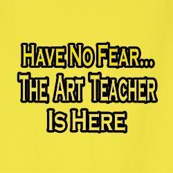 art teacher quotes quotesgram