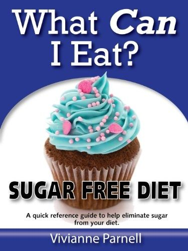 Free Kindle Book For A Limited Time : What Can I Eat? Sugar Free Diet - Sugar is making us fat. But eliminating sugar from your diet can be tricky if you dont know where sugar is hiding. We all know theres sugar in candy and chocolate - but did you know theres heaps of the stuff hiding out in foods you probably thought were safe to eat? This book is a no-nonsense guide to the sugar content in all the popular foods we eat every day. Its a great place to discover just how much
