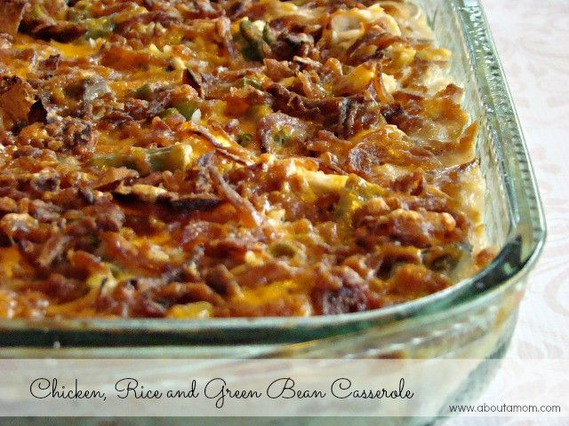 Chicken, Rice, and Green Bean Casserole | Recomendaciones | Pinterest