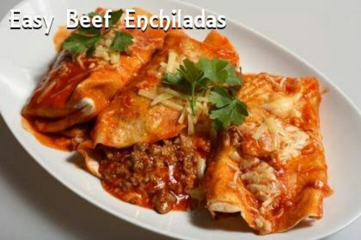 Easy beef enchiladas | Mexican delight | Pinterest