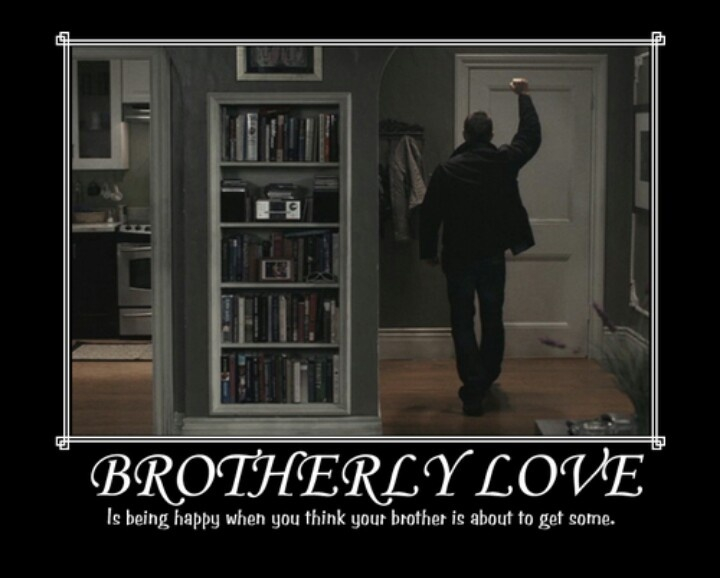 Funny Quotes About Brotherly Love : Brotherly love Supernatural Pinterest
