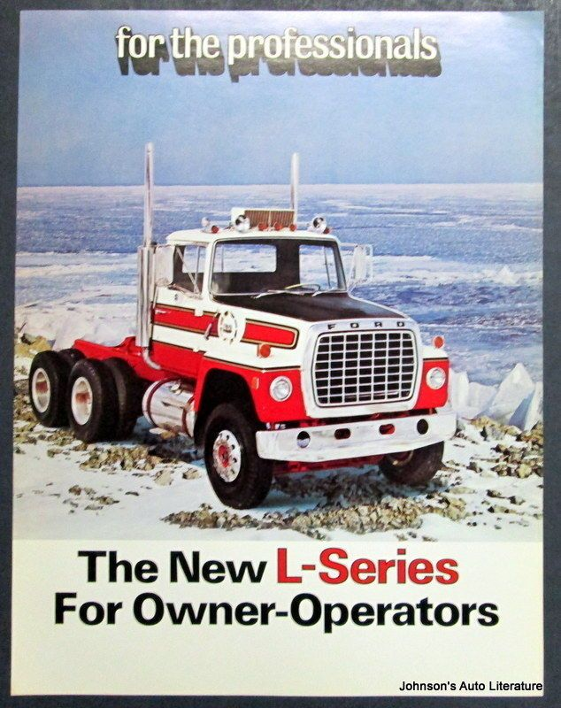 Ford 1973 The New L Series For Owners Operators Truck Brochure