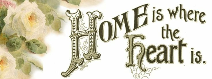 Home is where the Heart is ~ Vintage Facebook cover photo