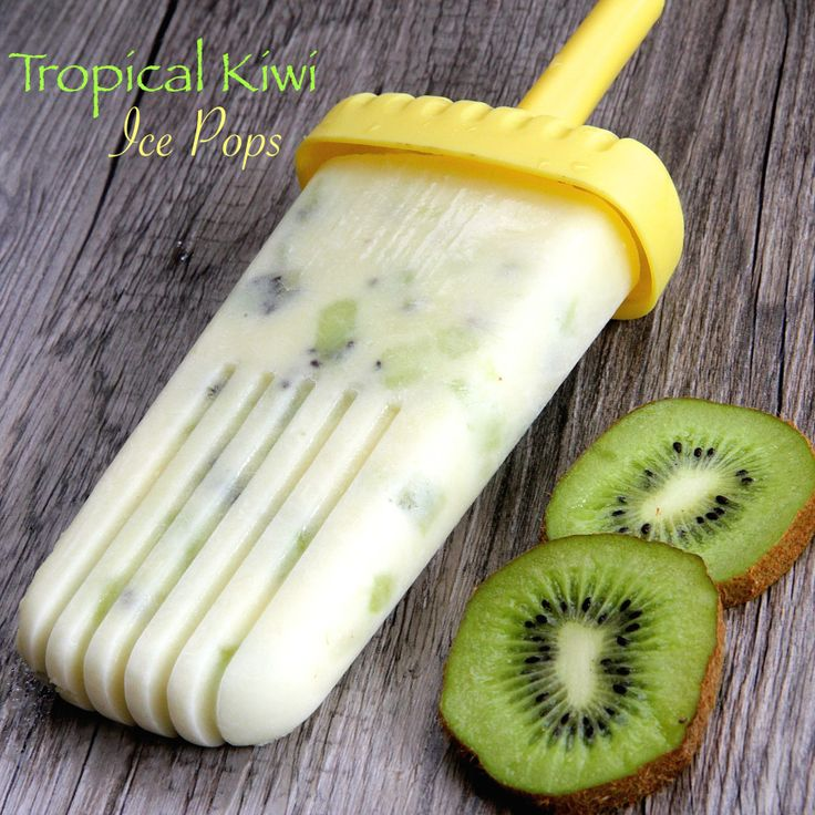 Tropical Kiwi Ice Pops - Your freezer should not be without these this ...