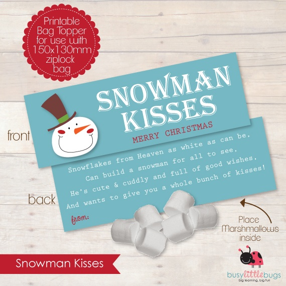 """Printable """"Snowman Kisses"""" bag toppers by Busy Little Bugs! Just add ..."""