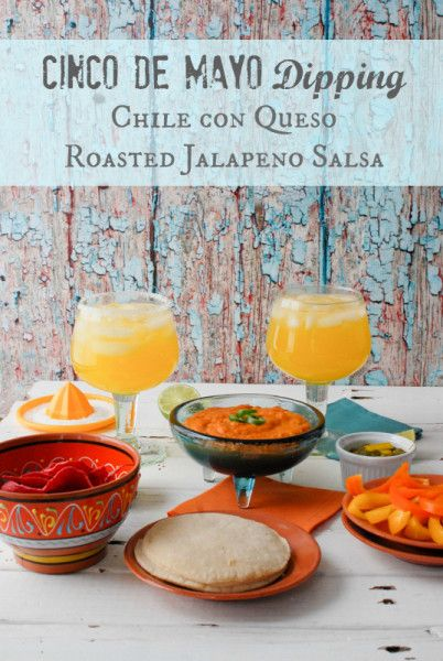 Cinco de Mayo Dipping: Chile con Queso & Roasted Jalapeno Salsa ...