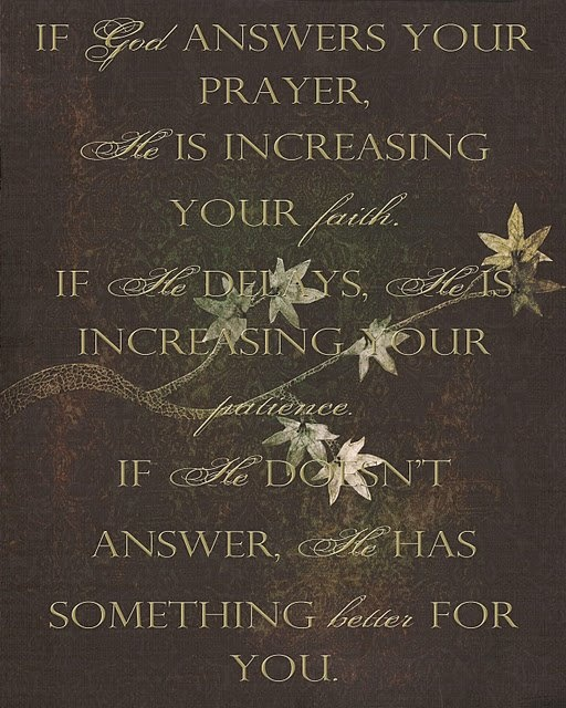 Answered prayers. Sayings I love Pinterest