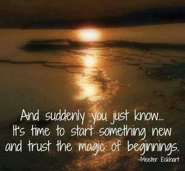 To new beginnings. Quote Pinterest